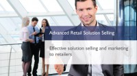 Advanced Retail Solution Selling